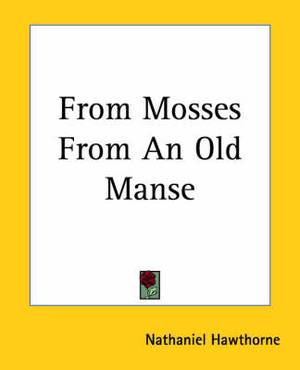 From Mosses From An Old Manse