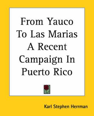 From Yauco To Las Marias A Recent Campaign In Puerto Rico