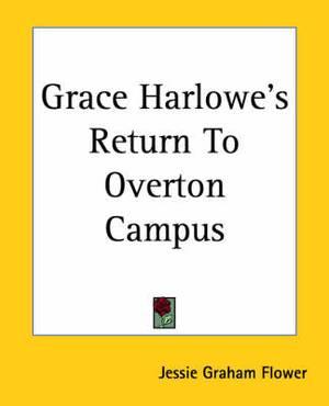 Grace Harlowe's Return To Overton Campus