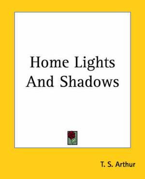Home Lights And Shadows