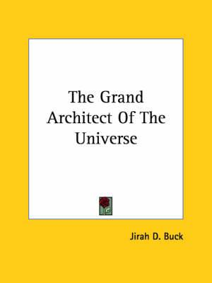 The Grand Architect of the Universe