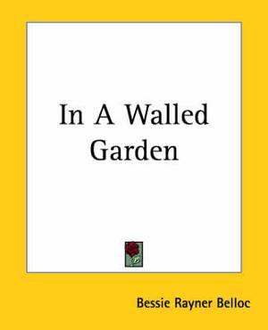 In A Walled Garden