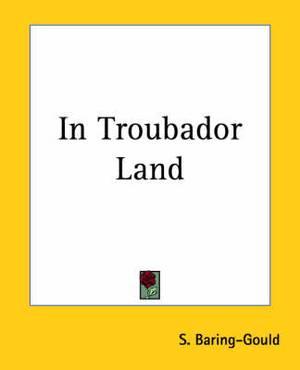 In Troubador Land