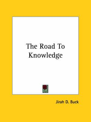 The Road to Knowledge