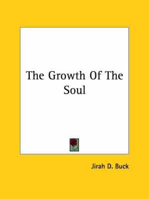 The Growth of the Soul