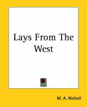 Lays From The West