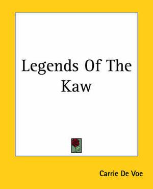 Legends Of The Kaw