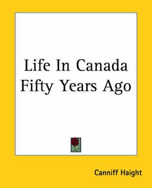Life In Canada Fifty Years Ago