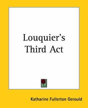 Louquier's Third Act