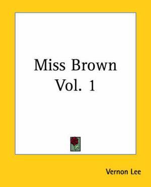 Miss Brown Vol. 1