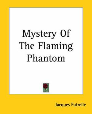 Mystery Of The Flaming Phantom