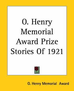 O. Henry Memorial Award Prize Stories Of 1921