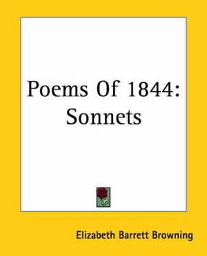 Poems Of 1844: Sonnets