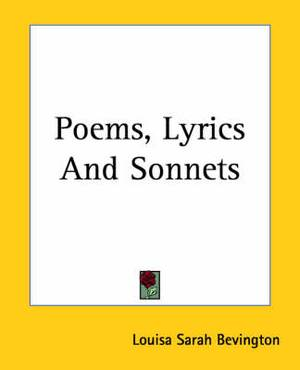 Poems, Lyrics And Sonnets