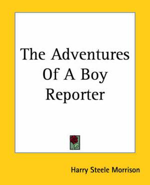 The Adventures Of A Boy Reporter