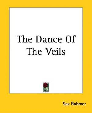 The Dance Of The Veils