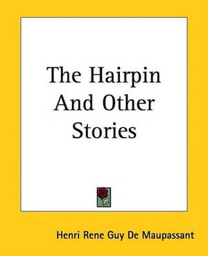 The Hairpin And Other Stories