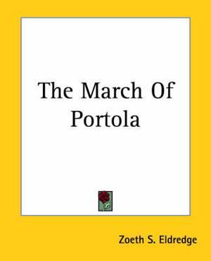 The March Of Portola