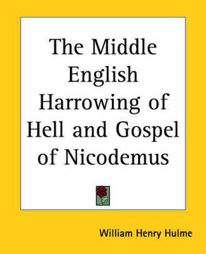 The Middle English Harrowing of Hell and Gospel of Nicodemus