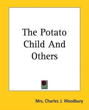 The Potato Child And Others