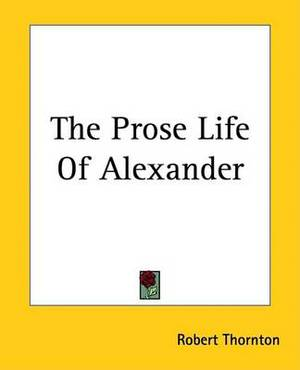 The Prose Life Of Alexander