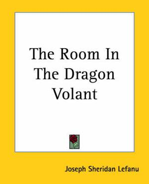 The Room In The Dragon Volant