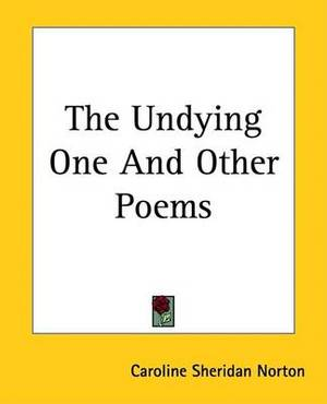 The Undying One And Other Poems