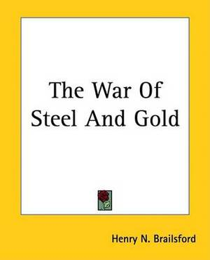 The War Of Steel And Gold