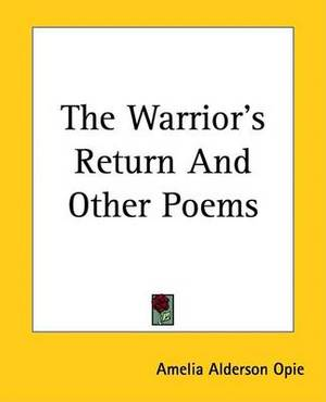The Warrior's Return And Other Poems