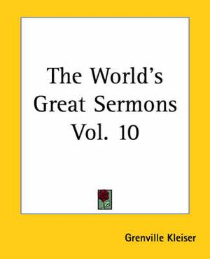 The World's Great Sermons Vol. 10