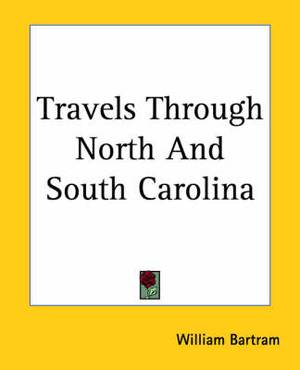 Travels Through North And South Carolina