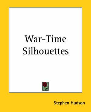War-Time Silhouettes