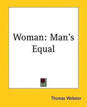 Woman: Man's Equal