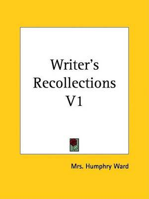 Writer's Recollections V1