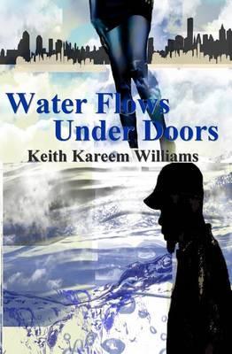 Water Flows Under Doors