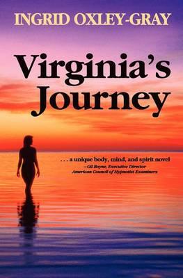 Virginia's Journey: A Body, Mind and Spirit Novel