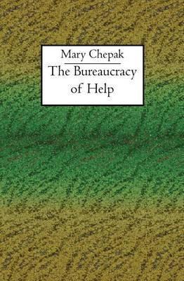 The Bureaucracy of Help