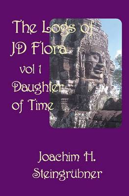 The Logs of Jd Flora: Daughter of Time