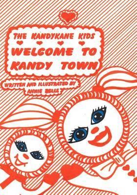 Kandykane Kids: Welcome to Kandy Town