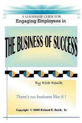Engaging Employees in the Business of Success
