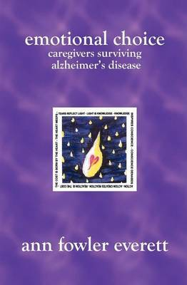 Emotional Choice: Caregivers Surviving Alzheimer's Disease