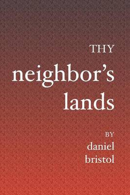 Thy Neighbor's Lands