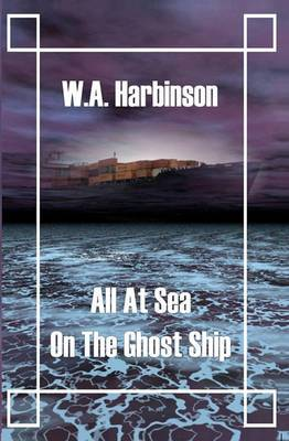 All at Sea on the Ghost Ship