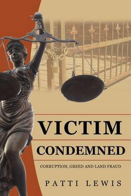 Victim Condemned