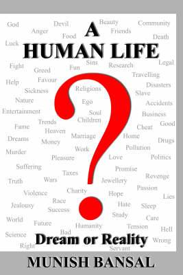 A Human Life  Dream or Reality
