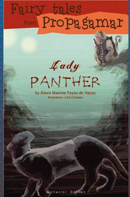 Fairy Tales from Propagamar: Lady Panther