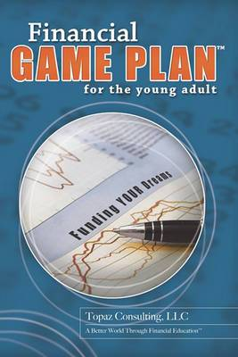 Financial Game Plan for the Young Adult