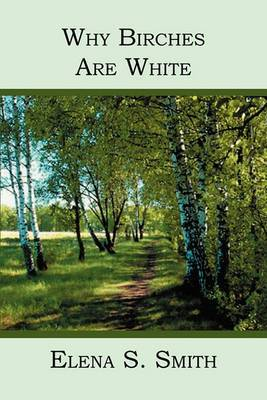 Why Birches Are White