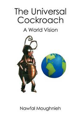 The Universal Cockroach: A World Vision
