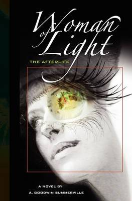 Woman of Light: The Afterlife